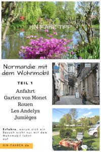 Tour durch die Normandie: Seinetal #Wohnmobilreise #Normandie #Frankreich #Impressionisten