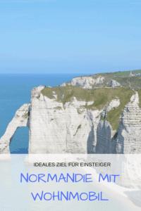 Normandie: Ideal für Wohnmobil-Einsteiger (gesponsert) #Reiseziel #Wohnmobil #Mietmobil #Einsteiger
