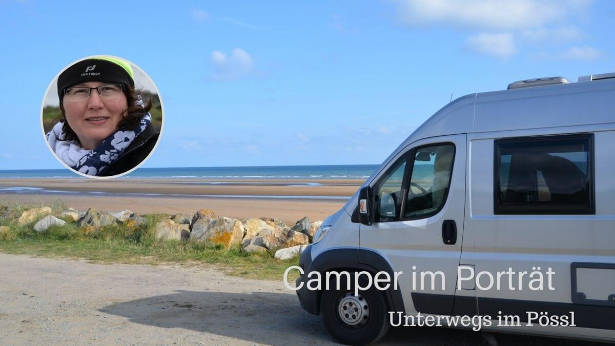 Porträt von Katja | Hin-Fahren und ihrem Pössl Roadcamp R #Kastenwagen #Wohnmobil
