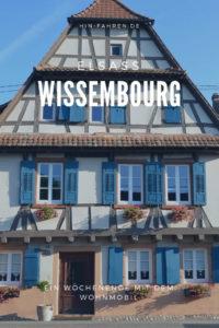 Reisetipp Elsass mit dem Wohnmobil: Wochenende in Weißenburg / Wissembourg. Schöne Fachwerkhäuser, Befestigung, Wohnmobilstellplatz #Wohnmobiltour #Frankreich