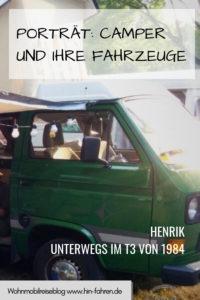 Camper im Porträt: Fernweh Koch Henrik liebt seinen VW T3 von 1984 und das Campen