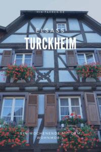 Tipps für ein gemütliches Wochenende im historischen Weinort Turckheim im Elsass mit Campingplatz #Pfalz #Ausflugstipp #Wohnmobil #Frankreich