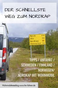 Der schnellste Weg zum Nordkap. Tipps zur Anreise, Reiseroute, Reiseführern, Übernachtungen in Dänemark, Schweden, Finnland & Norwegen #Nordkap #Wohnmobil