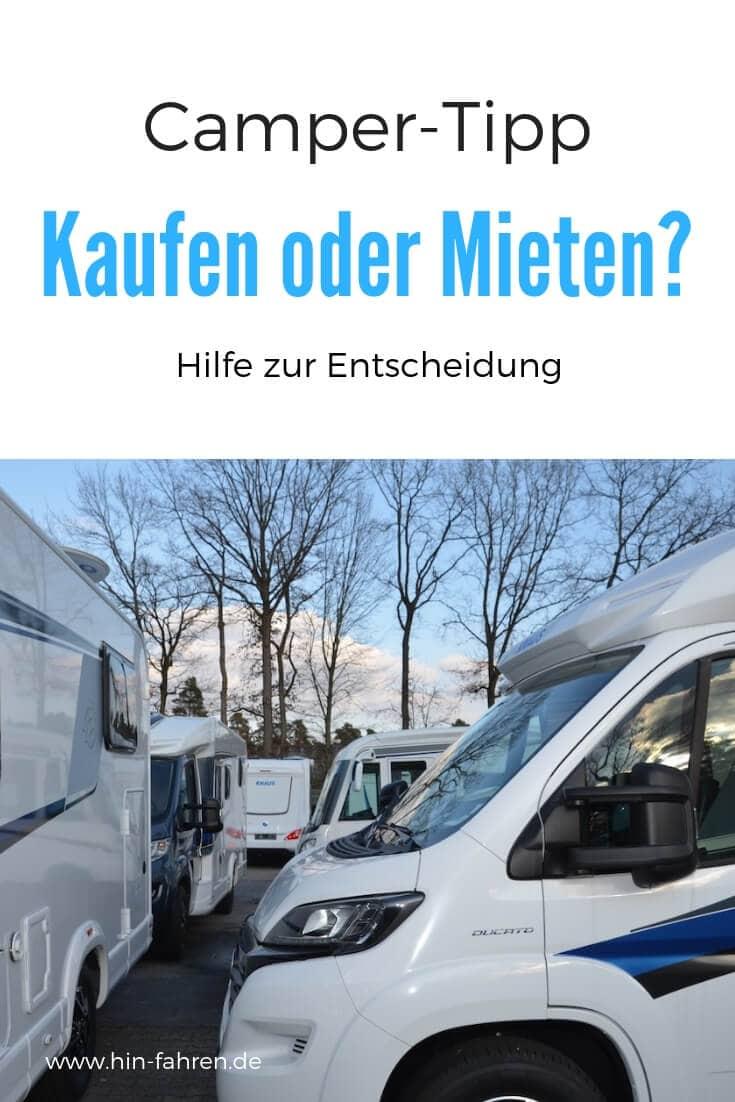 Wohnmobil kaufen oder mieten? Ein eigenes Wohnmobil besitzen ist super. Denn ein Kurztrip mit dem Reisemobil ist ein erholsamer Mini-Urlaub. Tipps für Camper #Tipps #Fahrzeugkauf #Wohnmobil #Kurztrip #Wohnmobilkauf