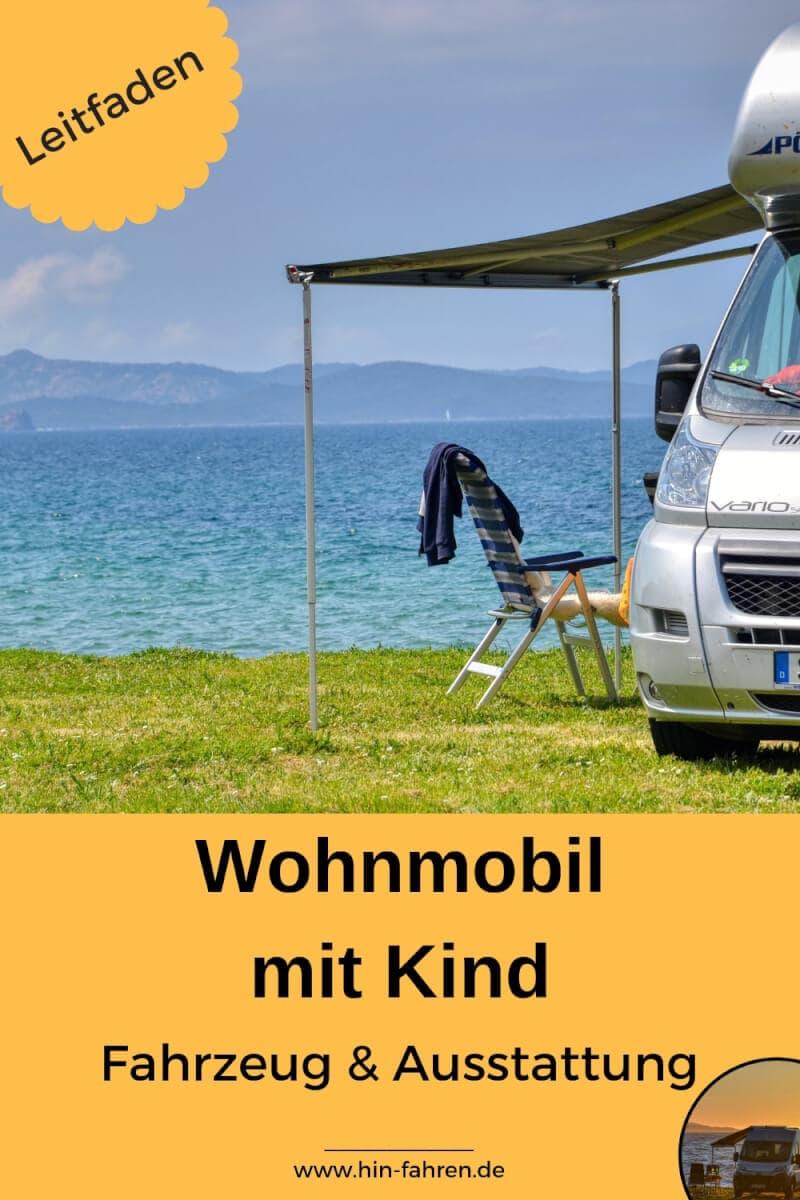 Leitfaden zum richtigen Wohnmobil mit Kind. Tipps zur Fahrzeugwahl, Wohnmobilkauf & Ausrüstung für den gelungenen Familienurlaub #Wohnmobil #Kind #Familie #Wohnmobilkauf