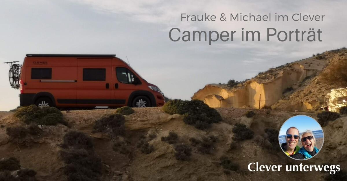 Wohnmobil-Tipp: Frauke und Michael berichten im Interview über ihren Kastenwagen der Marke Clever und das Reisen mit dem Wohnmobil