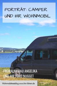 Freiraumfrau Angelika berichtet über ihre Erfahrungen mit dem kompakten Wohnmobil Ford Nugget #FordNugget #Wohnmobil