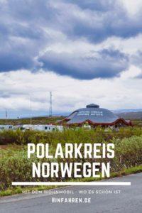 Norwegen mit Wohnmobil am Polarkreiszentrum