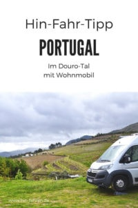 Mit Wohnmobil in Portugal im Douro-Tal