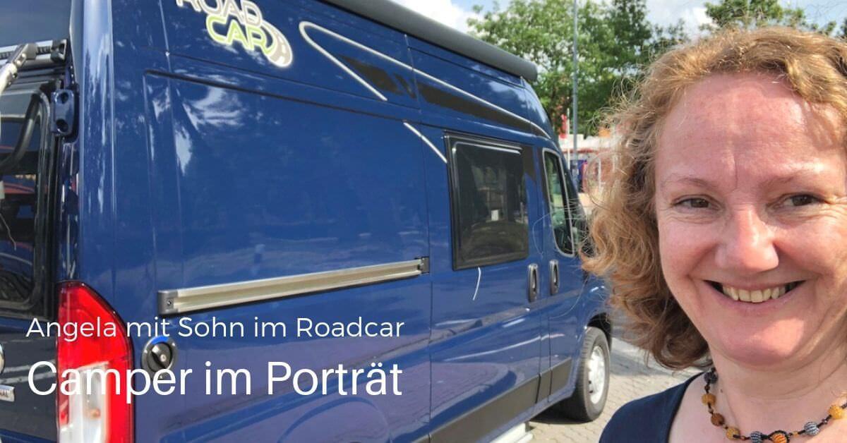 Camperinterview: Angela mit Wohnmobil Kastenwagen Roadcar