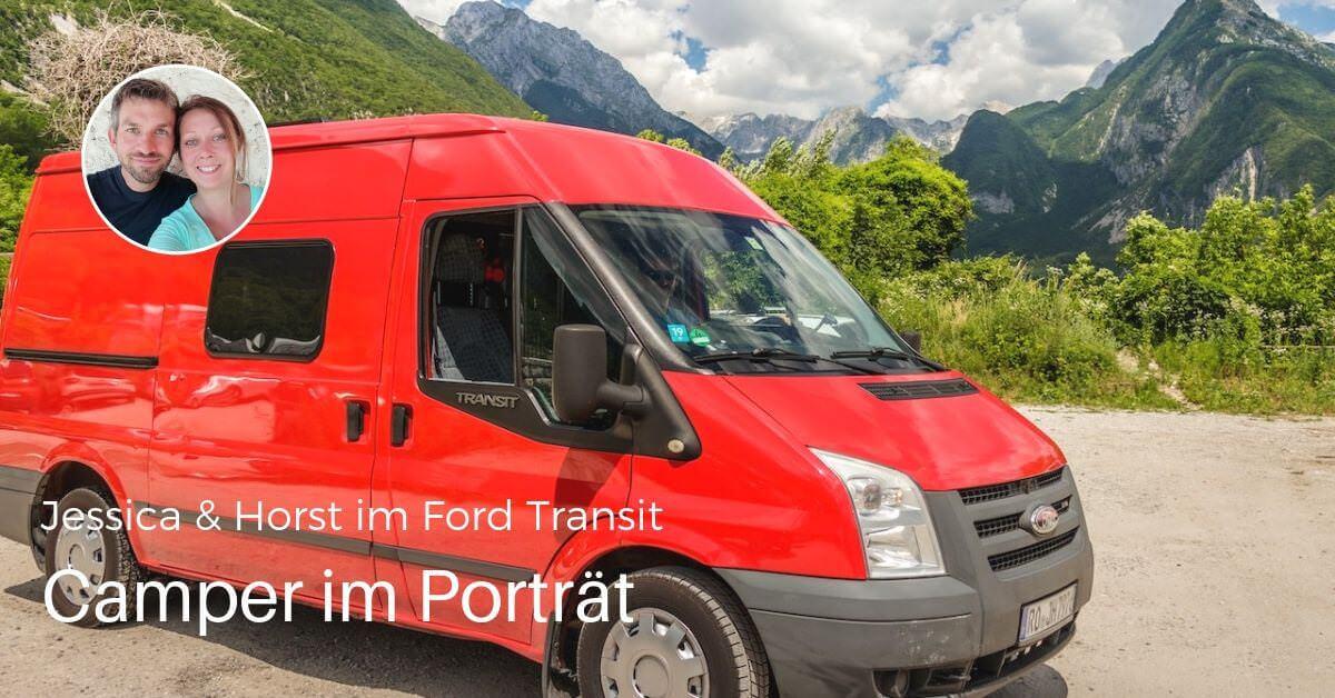 Kasten mit Inhalt: Jessica & Horst im Ford Transit Kastenwagen Selbstausbau