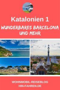 Barcelona und Katalonien mit Wohnmobil: Rundreise, Tipps und Reiseführer. Schönste Orte, Campingplätze und Stellplätze #hinfahren für Deinen Camping-Urlaub #Wohnmobil #Spanien #Katalonien #Camping