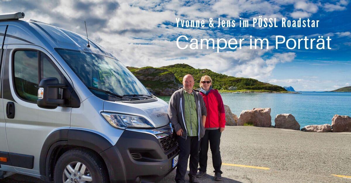 Camper und ihr Kastenwagen Pössl Roadstar