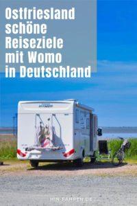 Wunderschönes Ostfriesland: Reiseziele mit Wohnmobil in Deutschland #hinfahren #wohnmobil #deutschland